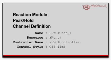 MotoHawk Reaction Peak/Hold Channel Definition